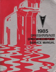 1985 Pontiac Firebird Factory Service Manual