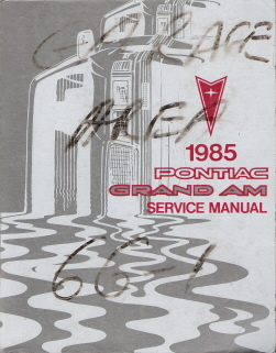 1985 Pontiac Grand Am Factory Service Manual