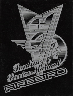 1987 Pontiac Firebird Factory Service Manual
