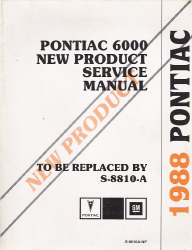 1988 Pontiac 6000 Factory Preliminary Service Manual