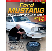How to Build and Modify your Ford Mustang: 1964 - 1973