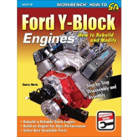 How to Rebuild and Modify Ford Y-Block Engines