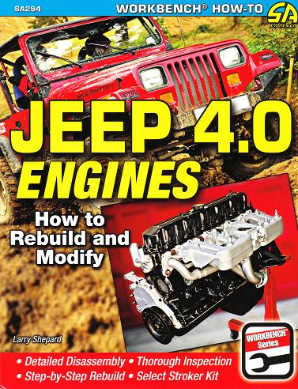 How to Rebuild and Modify Jeep 4.0 Engines