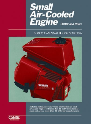 1989 and Prior Small Air-cooled Engine Clymer Service Manual, Volume 1, 17th Edition
