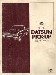 1980 Datsun Pick-up 720 Series Factory Service Manual