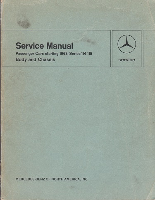 1968 - 1976 Mercedes-Benz Passenger Cars 114 / 115 Class Factory Body & Chassis Service Manual