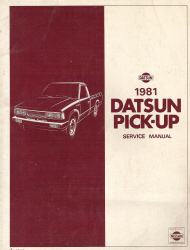 1981 Datsun Pick-up 720 Series Factory Service Manual