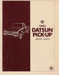 1982 Datsun Pick-up 720 Series Factory Service Manual