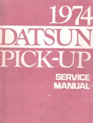1974 Datsun Pick-up 620 Series Factory Service Manual