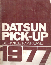 1977 Datsun Pick-up 620 Series Factory Service Manual