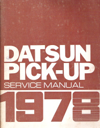 1978 Datsun Pick-up 620 Series Factory Service Manual