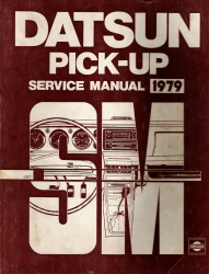1979 Datsun Pick-up 620 Series Factory Service Manual