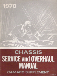 1970 Chevrolet Camaro Factory Service and Overhaul Manual Supplement