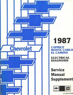 1987 Chevrolet Caprice and Monte Carlo Factory Electrical Diagnosis Service Manual Supplement