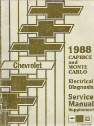 1988 Chevrolet Caprice and Monte Carlo Factory Electrical Diagnosis Service Manual Supplement