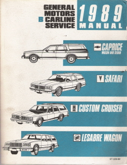 1989 GM Factory Service Manual for B Carline-Caprice, Safari, Custom Cruiser & LeSabre Wagon