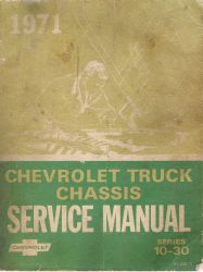 1971 Chevrolet Truck Series 10-30 Chassis Service Manual