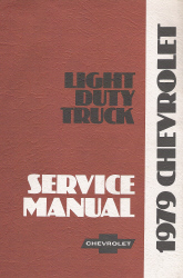 1979 Chevrolet Light Duty Trucks Service Manual
