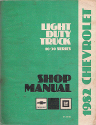 1982 Chevrolet Light Duty Truck Series 10 - 35 Factory Service Manual