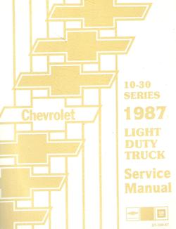1987 Chevrolet / GMC C/K Light Duty Truck, P & G Van and RV models 10-20-30 Series Factory Service Manual