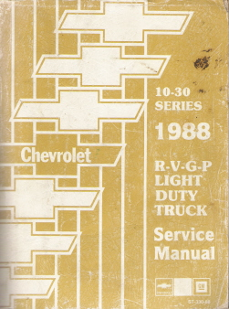 1988 Chevrolet / GMC R, V, G & P Model Trucks 10-30 Series Series Factory Service Manual