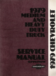1979 Chevrolet Medium and Heavy Duty Truck Service Manual Supplement