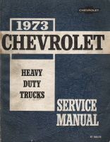1973 Chevrolet Heavy Duty Trucks Service Manual