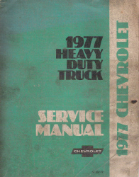 1977 Chevrolet Heavy Duty Truck Factory Service Manual