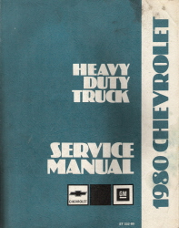 1980 Chevrolet & GMC Heavy Duty Truck Service Manual