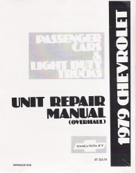 1979 Chevrolet Passenger Car & Light Duty Truck Unit Repair Manual