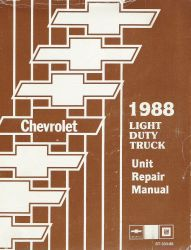 1988 Chevrolet Light Duty Truck Unit Repair Manual