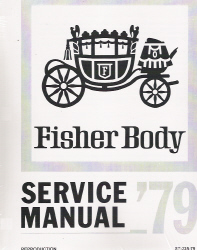 1979 General Motors Factory Fisher Body Service Manual