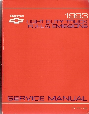 1993 Light Duty Truck Fuel and Emissions Service Manual, Includes Drivability - Gasoline Engines Only