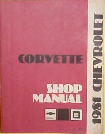 1981 Chevrolet Corvette Shop Manual - Reproduction