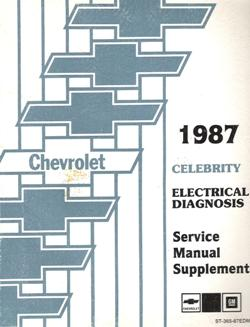 1987 Chevrolet Celebrity Factory Electrical Diagnosis Service Manual Supplement