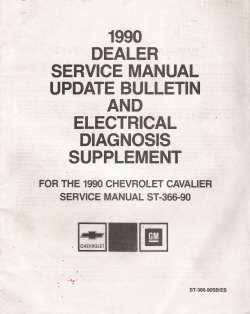 1990 Chevrolet Cavalier Factory Service Manual Update & Electrical Diagnosis Supplement