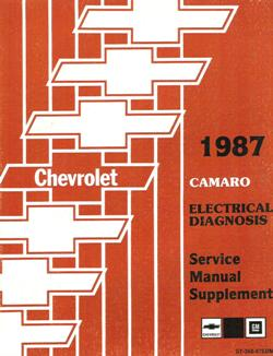 1987 Chevrolet Camaro Factory Electrical Diagnosis Service Manual Supplement