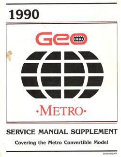 1990 - 1993 Geo Metro Factory Service Manual Supplement - Convertible