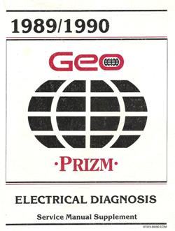 1989 - 1990 Chevrolet / Geo Prizm (S-Platform) Factory Electrical Diagnosis Manual Supplement