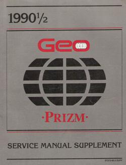 1990 1/2 Chevrolet / Geo Prizm (S-Platform) Factory Service Manual Supplement