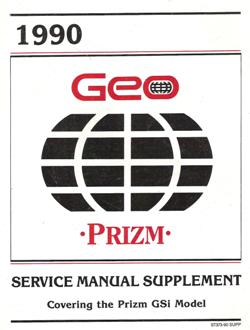 1990 Chevrolet / Geo Prizm GSi (S-Platform) Factory Service Manual Supplement