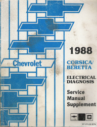 1988 Chevrolet Corsica and Beretta Factory Electrical Diagnosis Service Manual Supplement