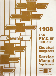 1988 Chevrolet GMC C/K Pick-Up Truck Electrical Diagnosis Service Manual Supplement