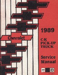 1989 Chevrolet GMC C/K Pick Up Truck Service Manual