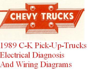 1989 Chevrolet GMC C/K Pick-Up Truck  - Electrical Diagnosis and Wiring Diagrams Manual