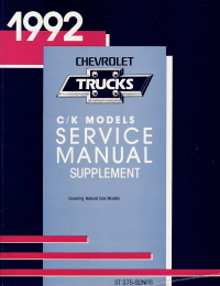 1992 Chevrolet  GMC C/K Truck Service Manual Supplement - Natural Gas Models