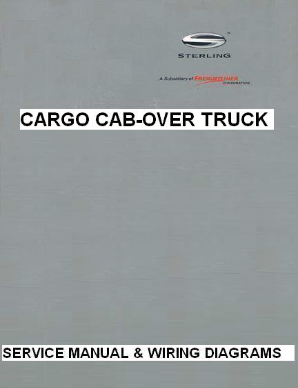 Sterling Cargo Cab-Over Factory Service Manual & Wiring Diagrams
