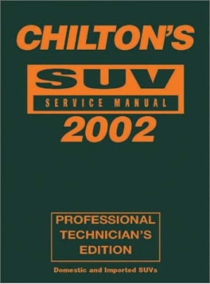 2002 Chilton's SUV Service Manual, Shop Edition (1998 - 2001 Year coverage)