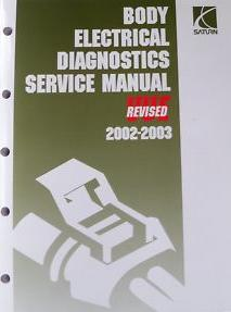 2002 - 2003 Saturn Vue Body Electrical Diagnostics Service Manual