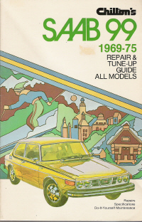 1969 - 1975 Saab 99 All Models Chilton's Repair & Tune-Up Guide